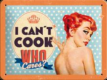 Retro cedula Can't Cook, Who Cares